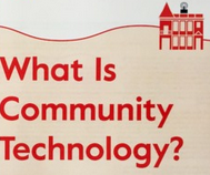 red text that says what is community technology?, and a red illustrated building with a router on top